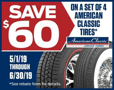 American Classic Radial $60 Rebate