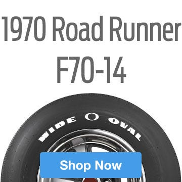 1970 Plymouth Road Runner Tire Size F70-14