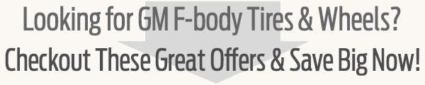 GM F-Body Tire & Wheel Guide from Coker Tire Company