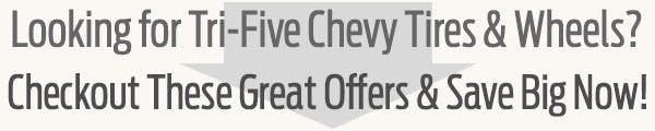 Classic Chevrolet Tri-Five Tire & Wheel Guide from Coker Tire Company