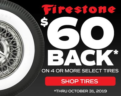 $60 Rebate on Classic Firestone Tires Ends 10/31/2019!