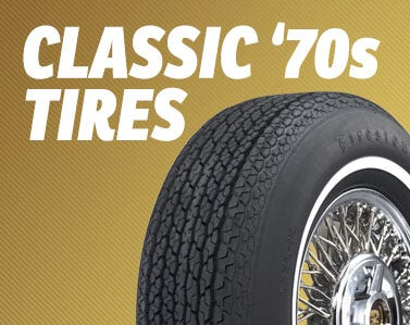 Huge Selection of Authentic Tires for Seventies Classic Cars
