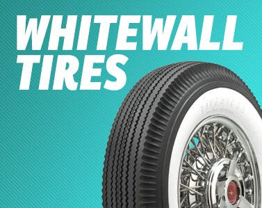 Huge Selection of Genuine Whitewall Tires