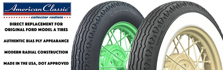 New American Classic Model A+ Radial Tires -- Get Yours Now!