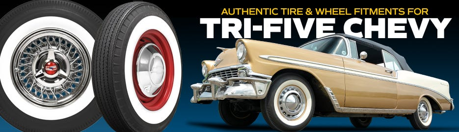 Authentic Tri-Five Chevy Tire & Wheel Fitments